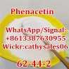 99% Phenacetin, Acetophenetidine CAS 62-44-2 WhatsApp +8613387630955